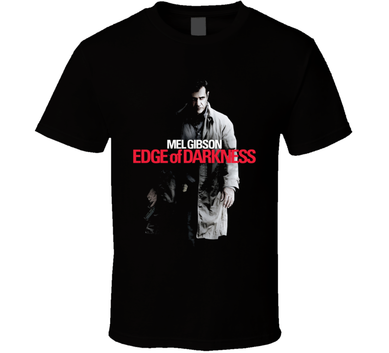 Mel Gibson Edge Of Darkness Movie T Shirt