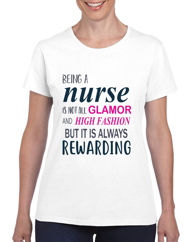 Being A Nurse Is Not All Glamor Pandemic Hero Ladies T Shirt