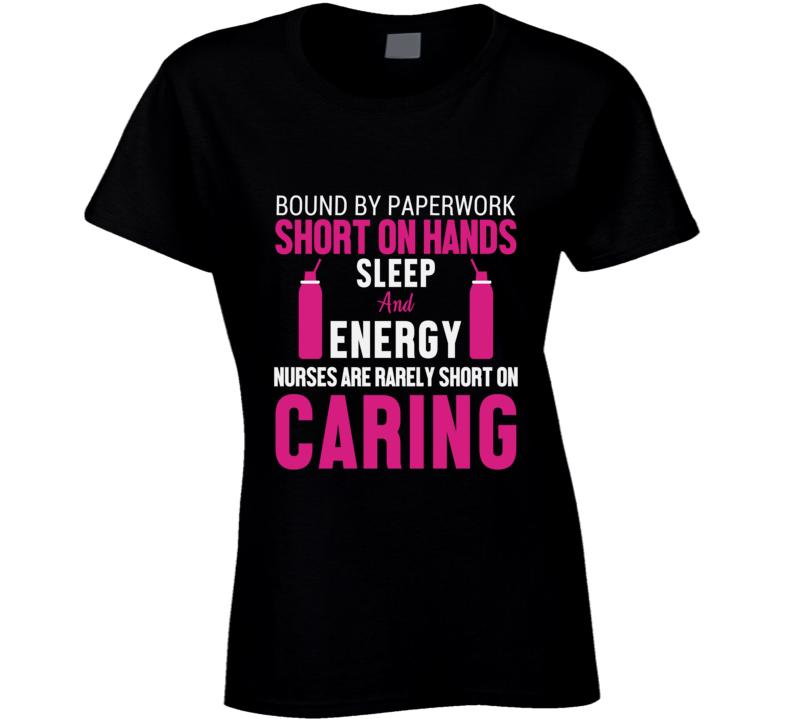 Nurses Are Rarely Short On Caring Pandemic Hero Ladies T Shirt