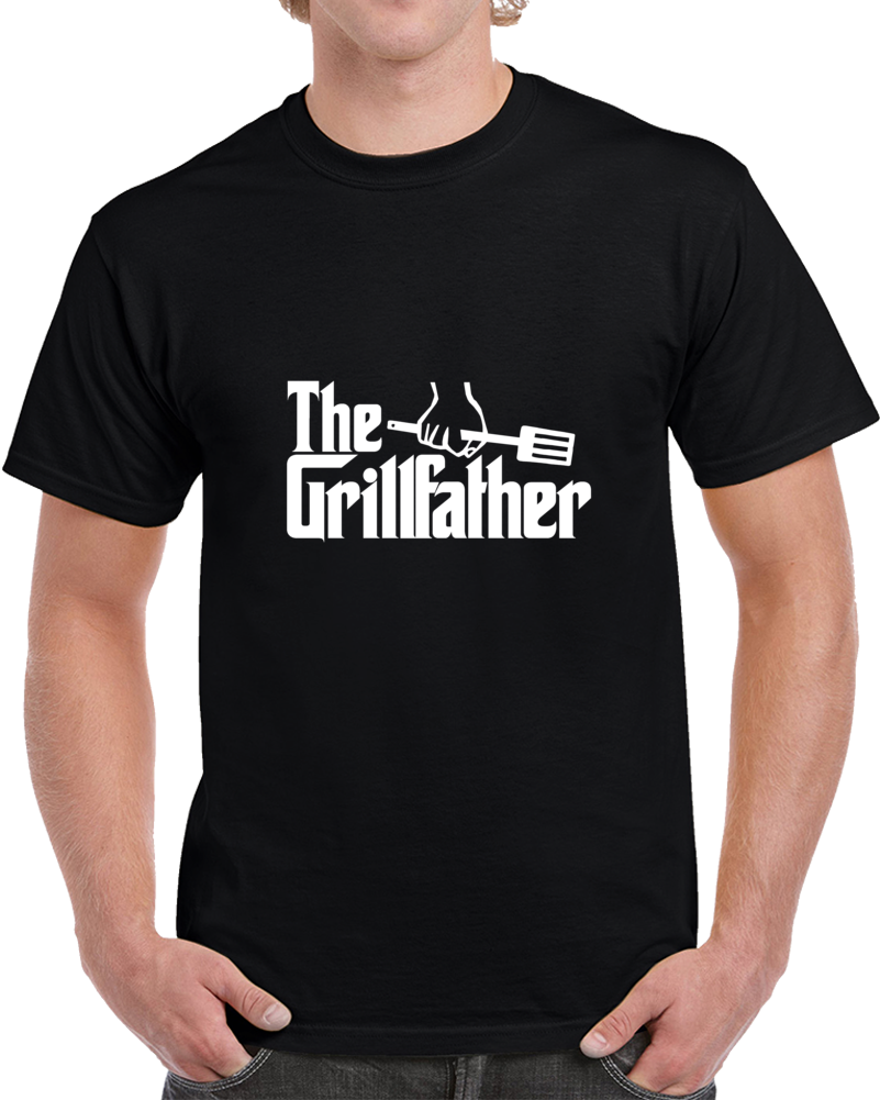 The Grill Father Funny Dad Husband Fathers Day Gift T Shirt