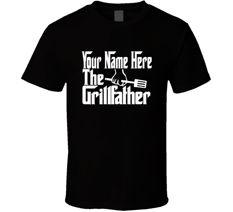 Personalized Name The Grill Father Funny Gift Dad Husband T Shirt