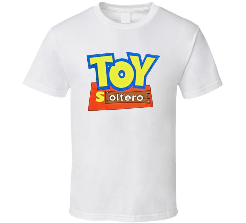 Mens Funny Spanish All Sizes Toy Soltero Mexican Raza White  T Shirt
