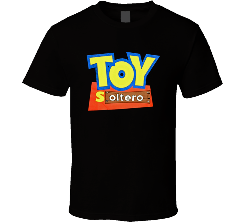 Mens Funny Spanish All Sizes Toy Soltero Mexican Raza Black T Shirt