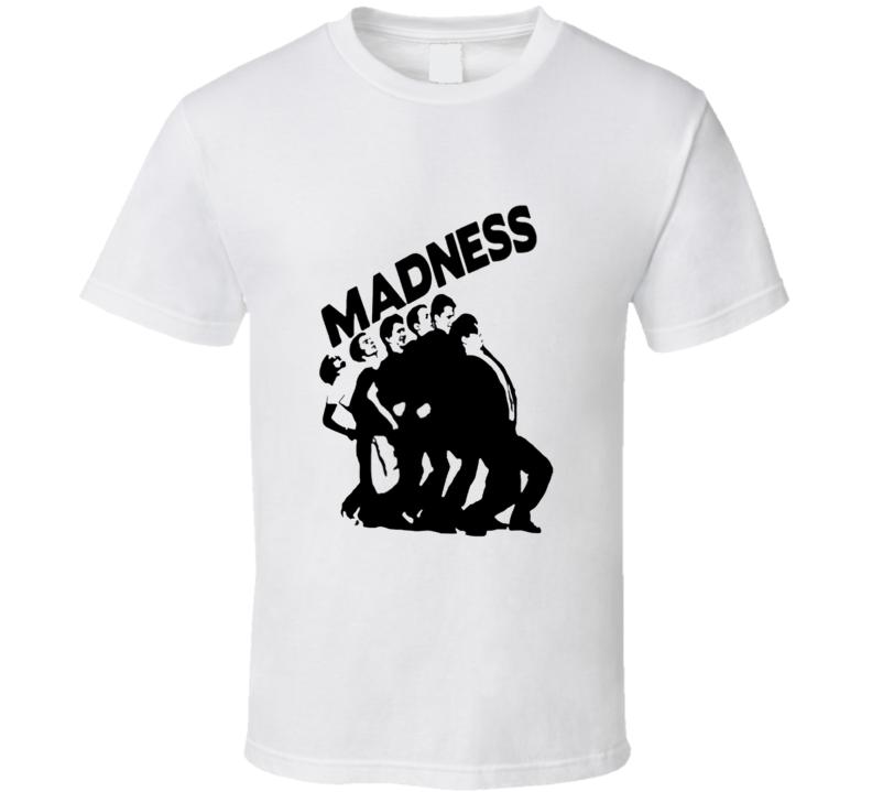 Madness SKA Punk Music T Shirt