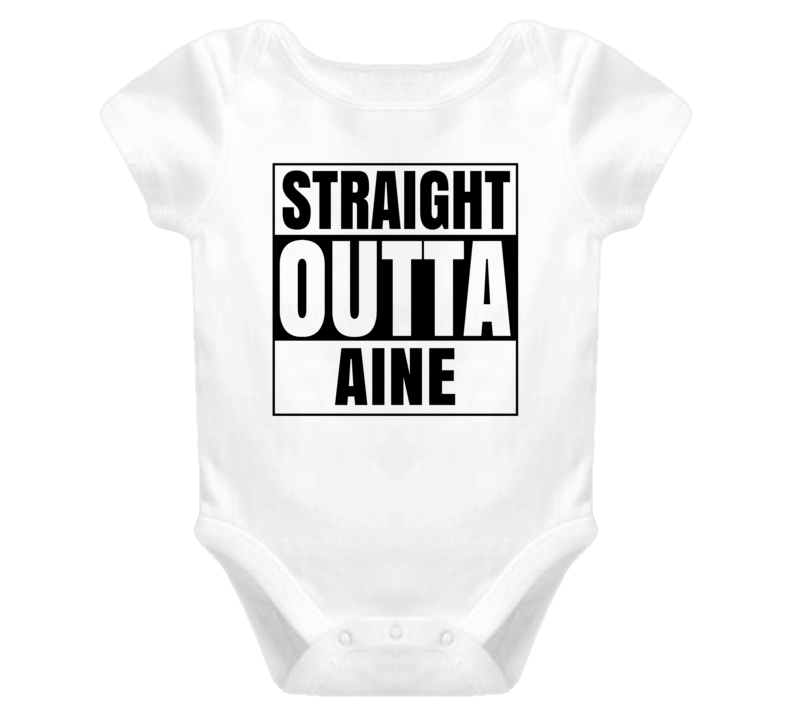 Straight Outta Aine Female Name Pregnancy Baby One Piece
