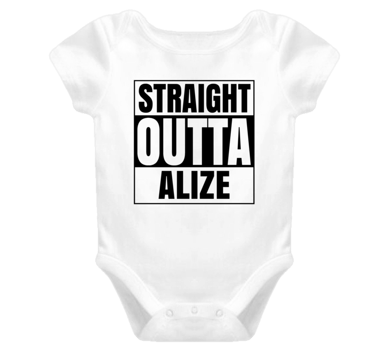 Straight Outta Alize Female Name Pregnancy Baby One Piece