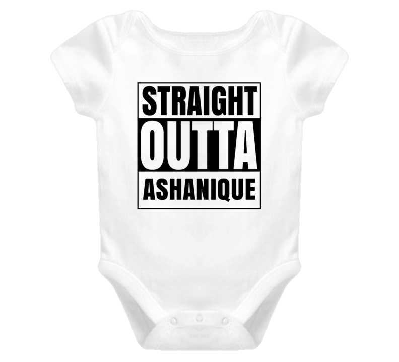 Straight Outta Ashanique Female Name Pregnancy Baby One Piece