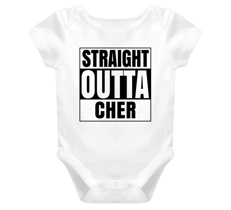 Straight Outta Cher Female Name Pregnancy Baby One Piece