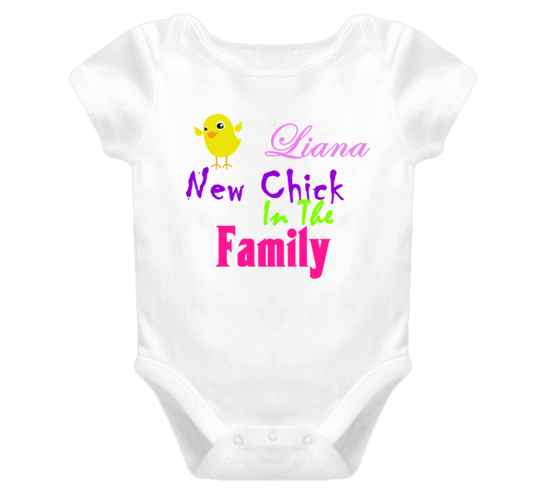 Liana New Chick In The Family Bodysuit Shirt Baby One Piece