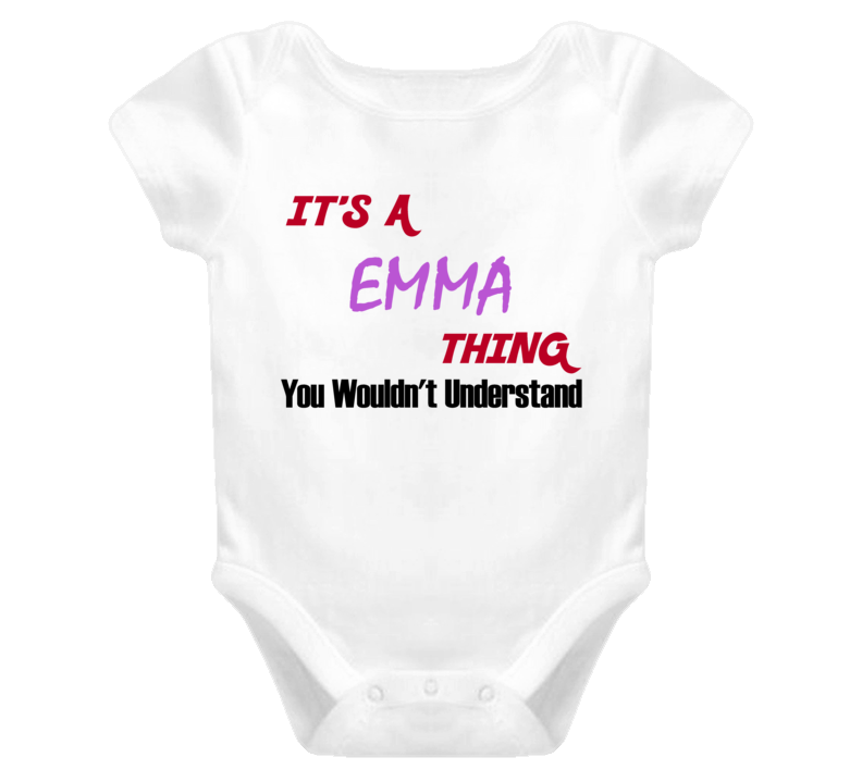 Emma Its A Baby Thing You Wouldnt Understand Baby One Piece
