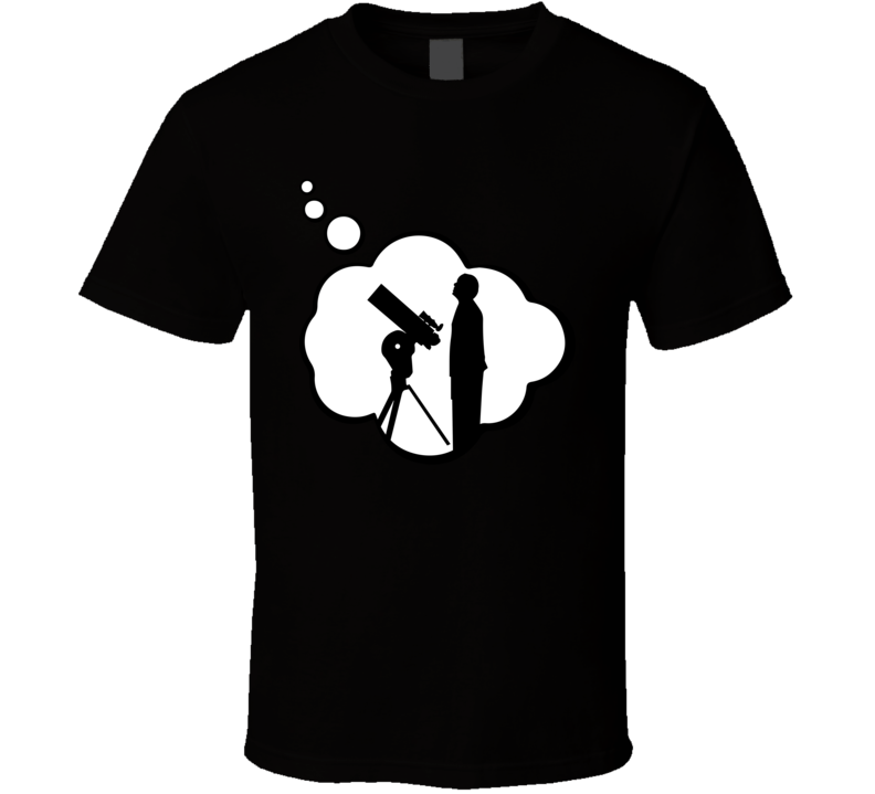 I Dream Of Astronomy Sports Hobbies Thought Bubble Fan Gift T Shirt