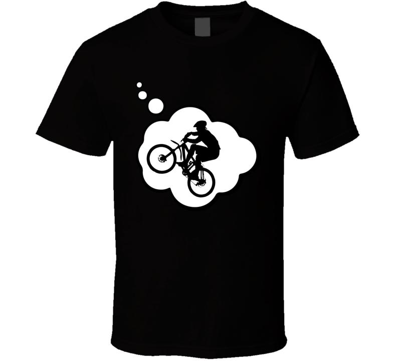 I Dream Of Downhill Mountain Biking Sports Hobbies Thought Bubble Fan Gift T Shirt