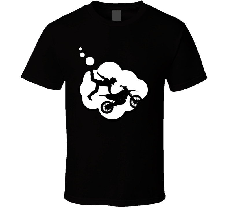 I Dream Of Freestyle Motocross Sports Hobbies Thought Bubble Fan Gift T Shirt