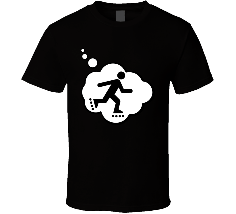 I Dream Of Roller Sports Hobbies Thought Bubble Fan Gift T Shirt