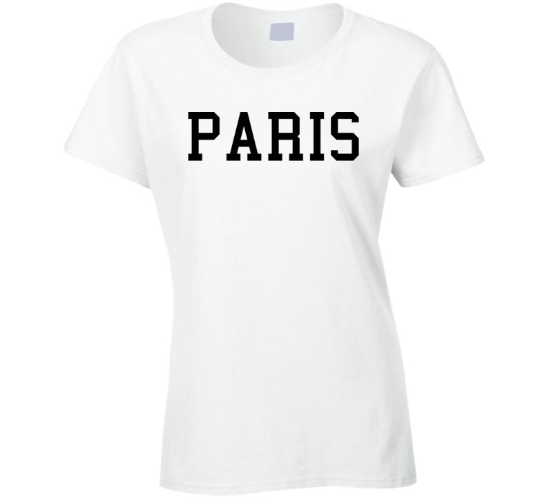 Paris - Jessie J Inspired (Black Font) T Shirt