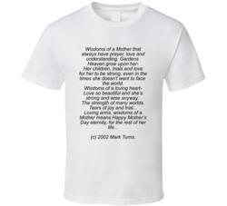 Wisdoms Of A Mother . T Shirt