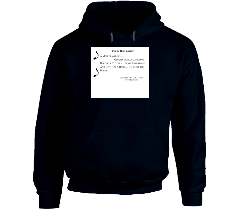 Carry His Clothes Hoodie