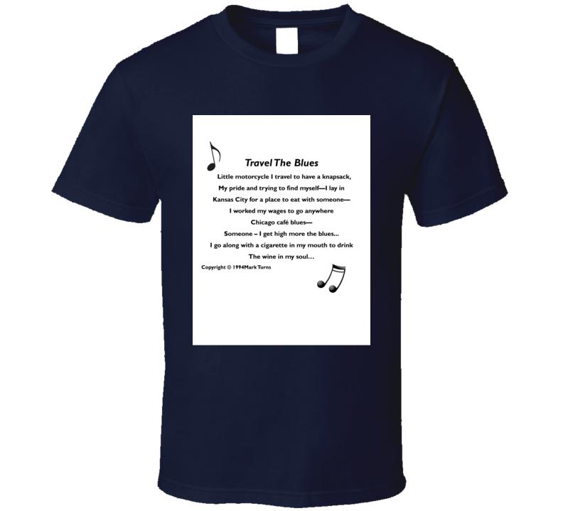 Travel The Blues T Shirt
