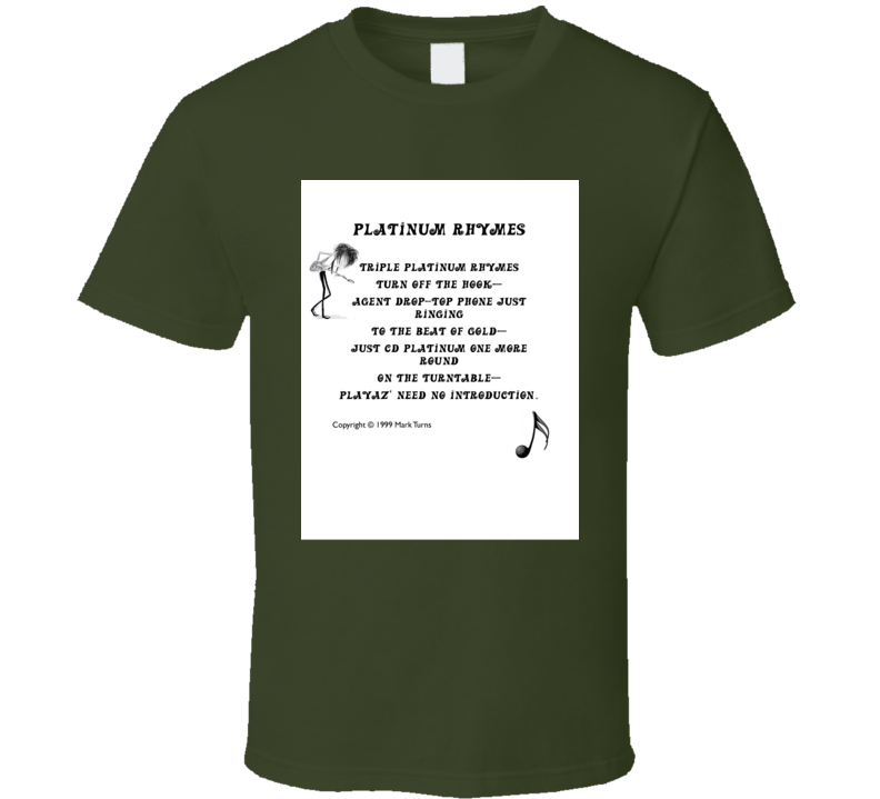 Platinum Rhymes T Shirt