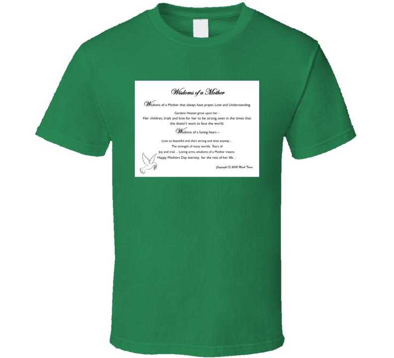 Wisdoms Of A Mother T Shirt