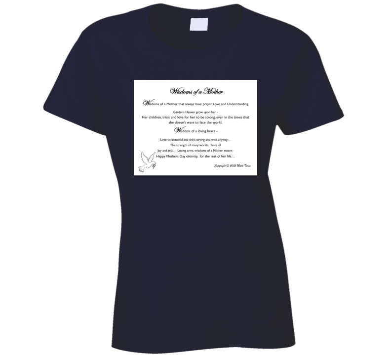 Wisdoms Of A Mother Ladies T Shirt