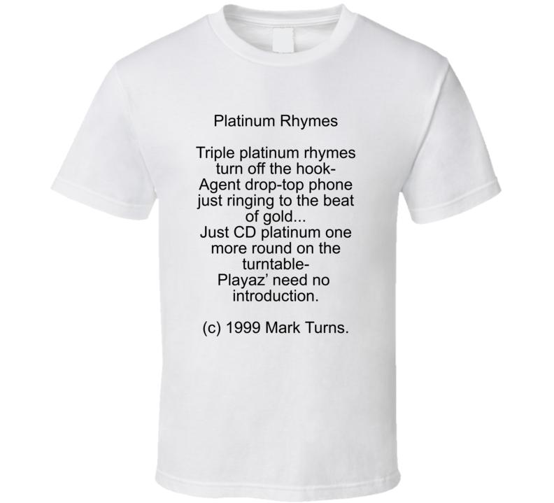 Platinum Rhymes . T Shirt