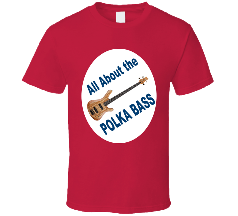All about the Polka Bass T Shirt