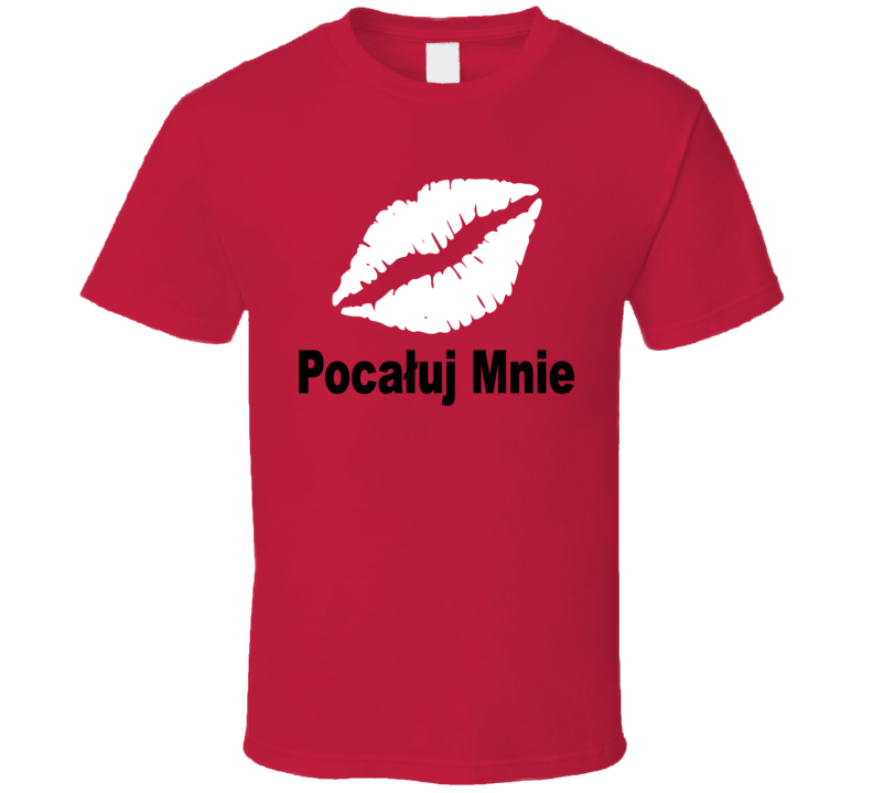 Pocaluj Mnie (White  Graphic) T Shirt