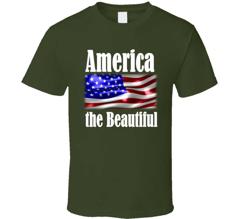 America the Beautiful Flag (White Text) T Shirt
