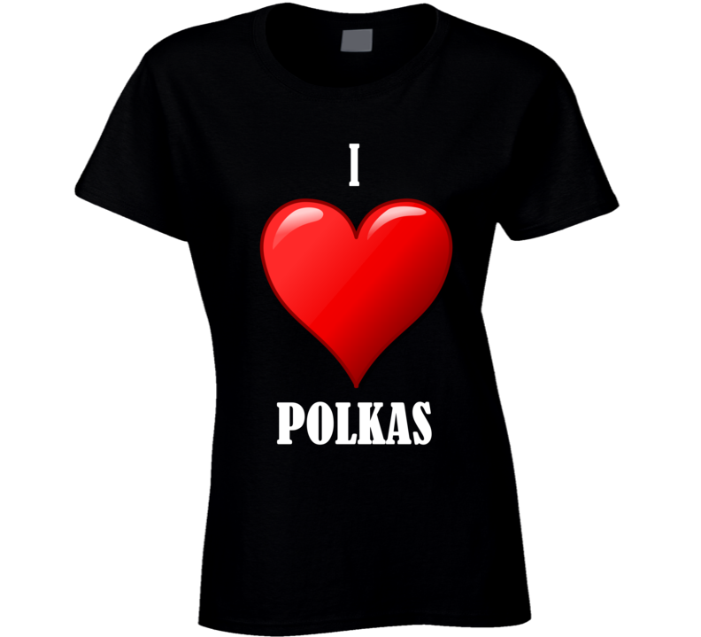 I Heart Polkas T Shirt