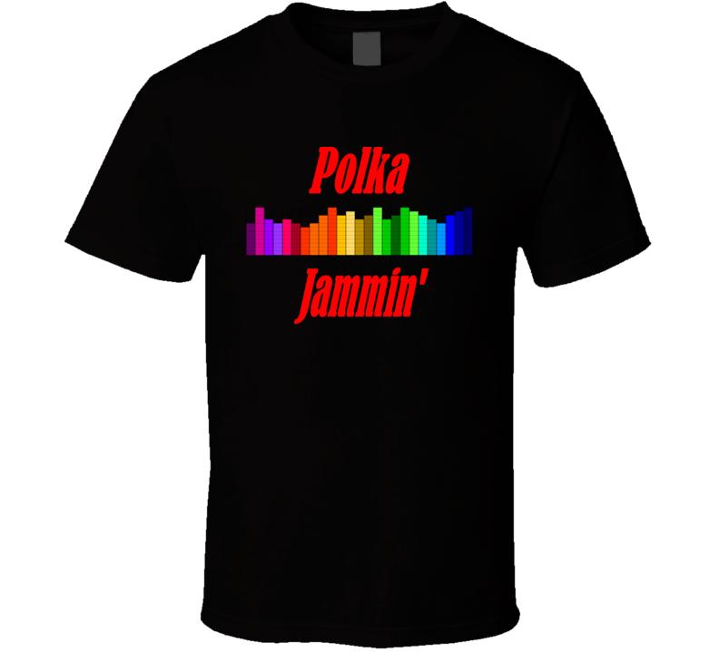 Polka Jammin' (Red Text) T Shirt