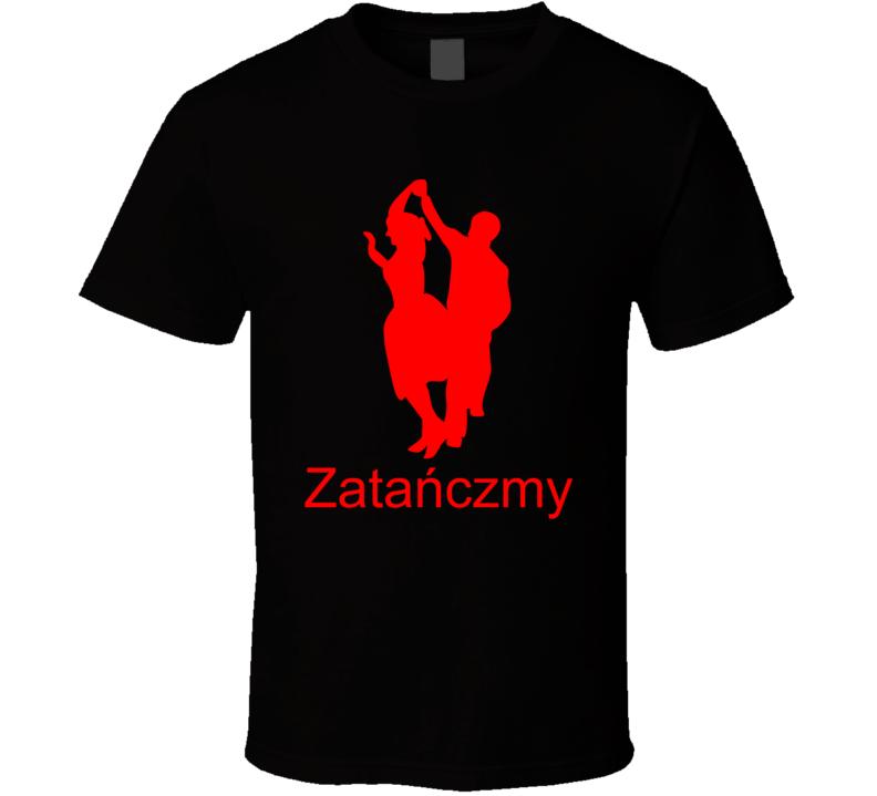 Zatańczmy T Shirt