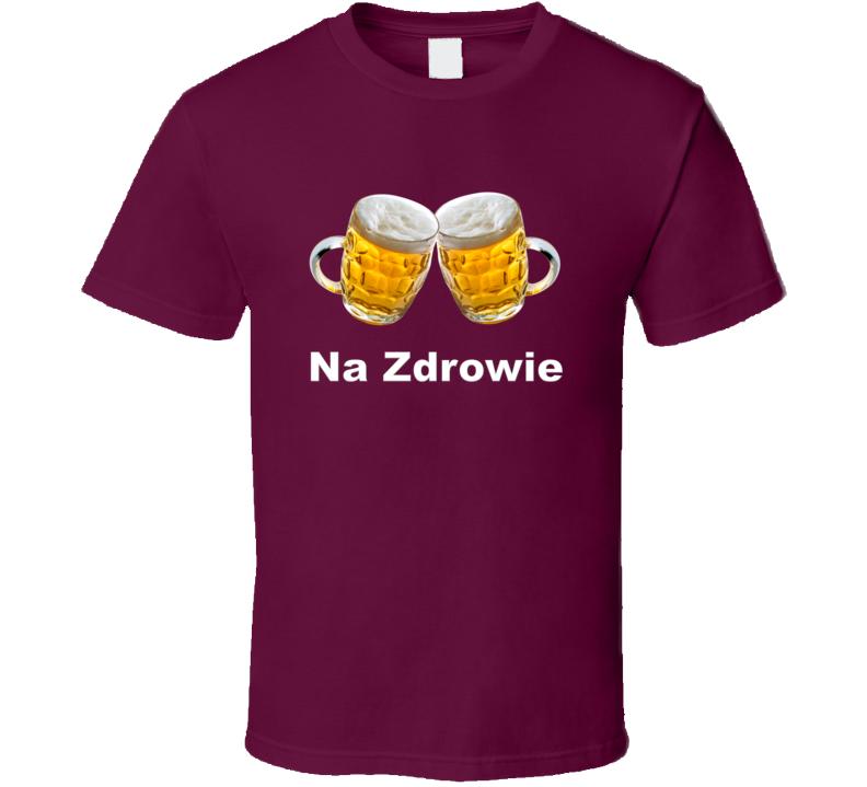 Na Zdrowie Mugs T Shirt