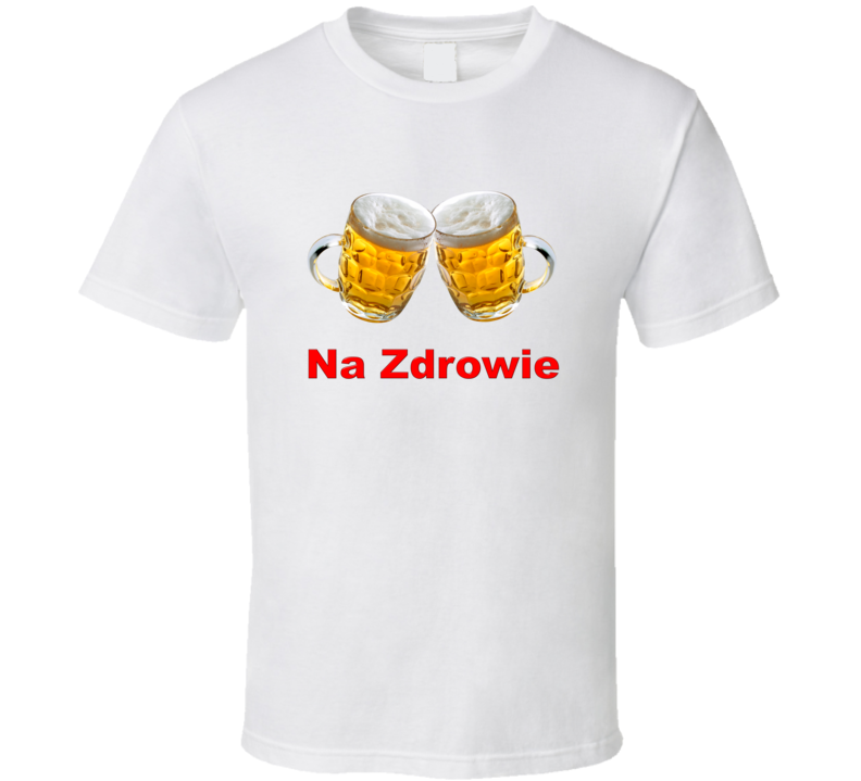 Na Zdrowie Red T Shirt
