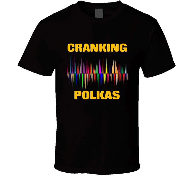 Cranking Polkas Equalizer T Shirt