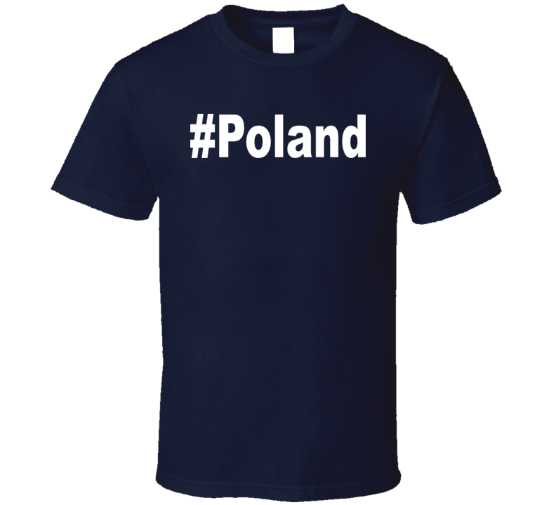 #Poland v.1 T Shirt