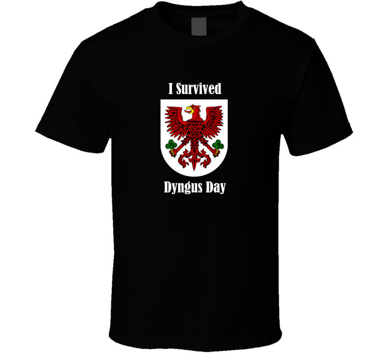 I Survived Dyngus Day v.3 T Shirt