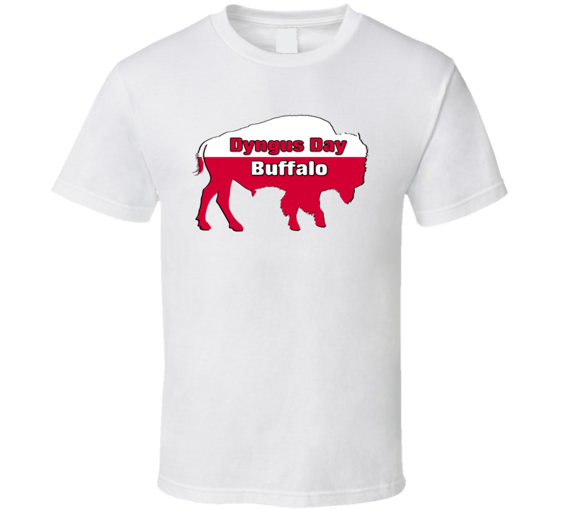 Dyngus Day Buffalo T Shirt