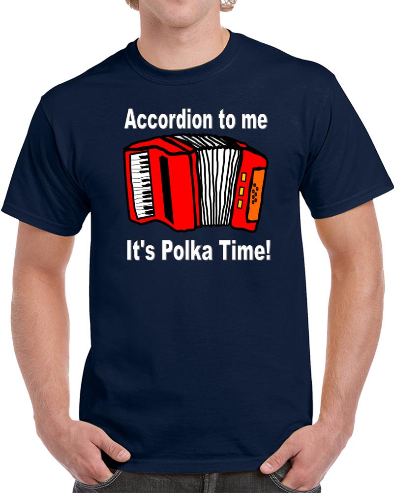 Accordion To Me V.2 T Shirt