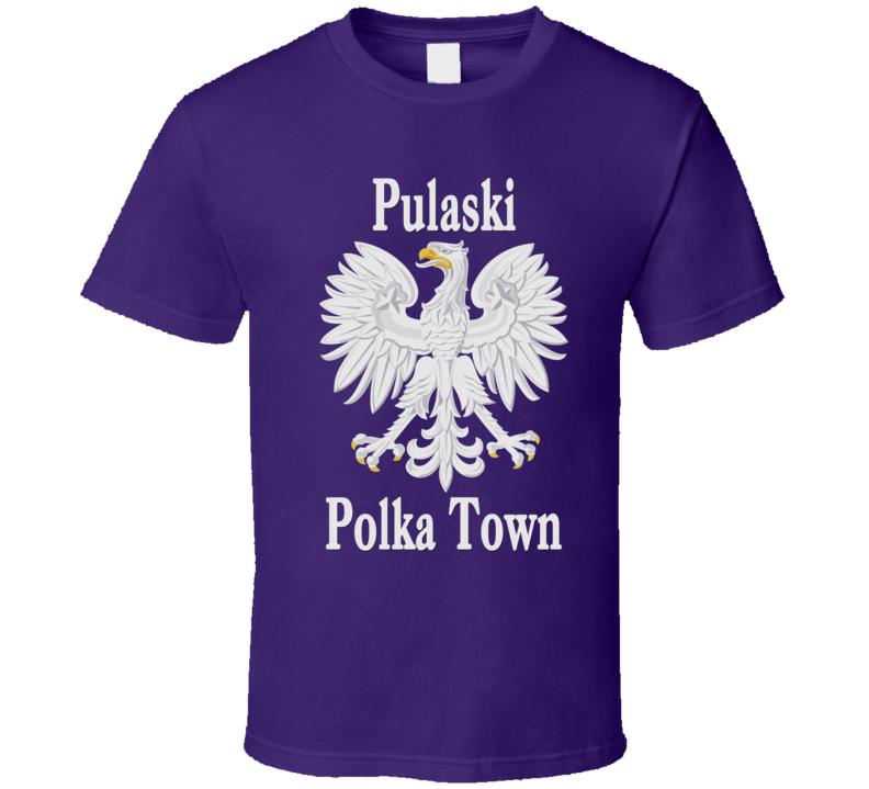 Pulaski Polka Town V.2 T Shirt