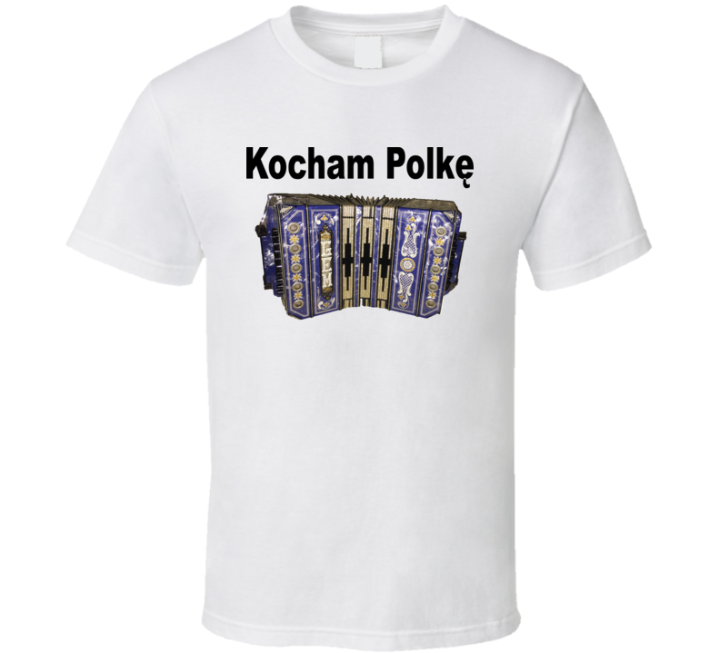 Kocham PolkÄ™ Concertina V.1 T Shirt