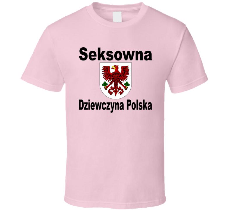 Seksowna Dziewczyna Polska T Shirt