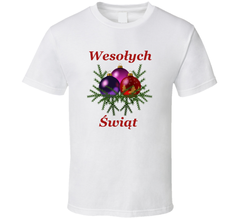Wesołych Świąt V.4 T Shirt