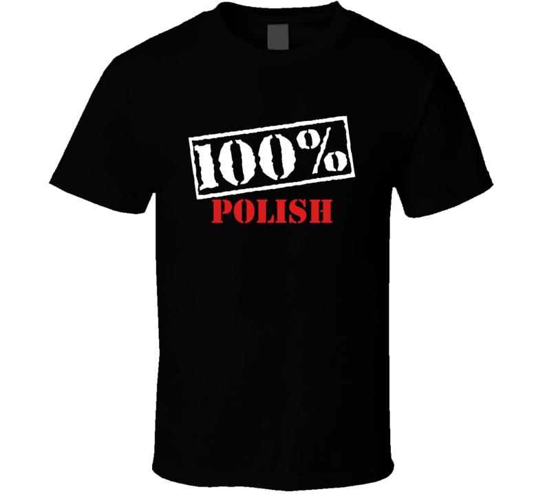 100% Polish V.1 T Shirt