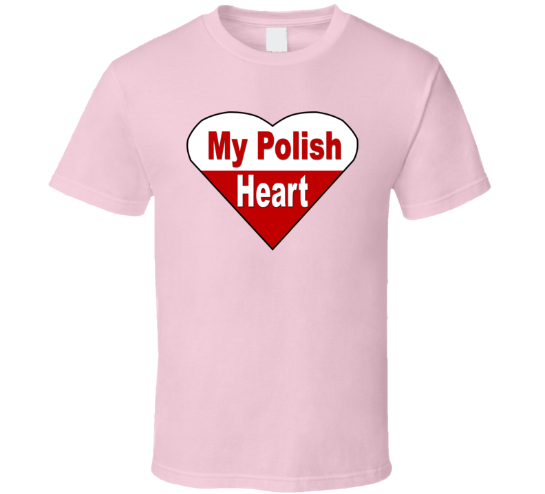 My Polish Heart V.1 T Shirt