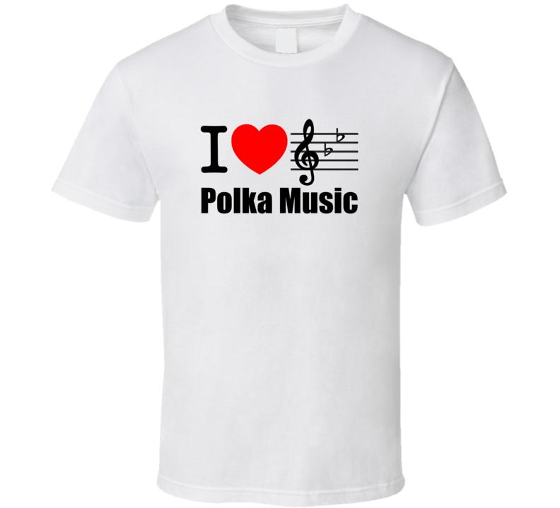 I Heart Polka Music V.1 T Shirt