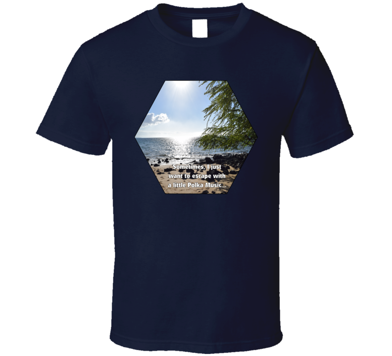 Escape With Polka Music V.1 T Shirt