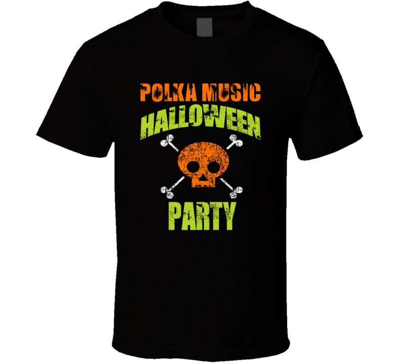 Polka Music Halloween Party V.1 T Shirt