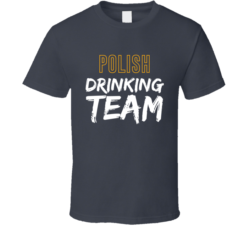 Polish Drinking Team V.1 T Shirt