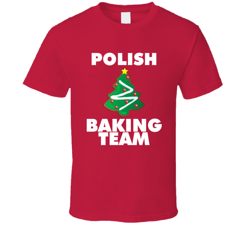 Polish Baking Team V.1 T Shirt